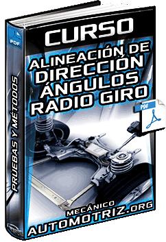 Curso de Alineación de la Dirección - Ángulos, Radio de Giro, Pruebas y Métodos