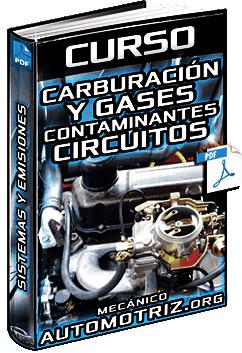 Curso de Carburación y Gases Contaminantes - Circuitos, Estructura, Sistemas y Emisiones