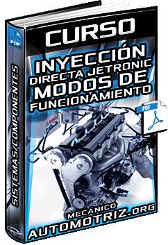 Curso de Inyección Directa Jetronic - Modos, Sistemas, Componentes y Funcionamiento