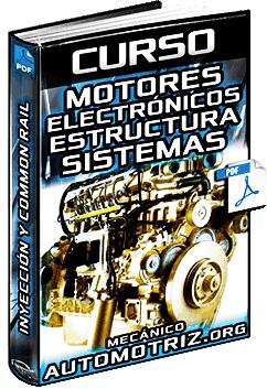 Curso: Motores Electrónicos - Estructura, Componentes, Sistemas, Inyección y Sensores