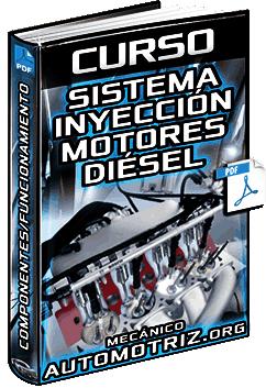 Curso: Sistema de Inyección en Motores Diésel - Alimentación, Bomba e Inyectores