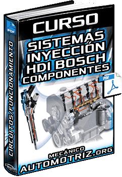 Curso de Sistemas Inyección HDI Bosch - Componentes, Circuitos y Funcionamiento