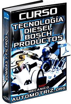Curso: Tecnología Diesel Bosch - Bombas, Inyectores, Filtros y Reguladores