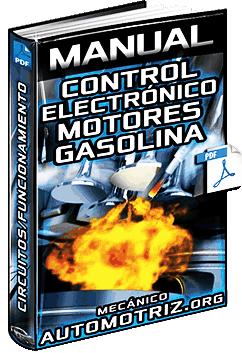 Manual: Control Electrónico de Motores de Gasolina - Circuitos y Funcionamiento