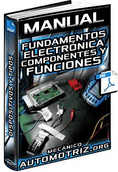 Manual: Electrónica Automotriz - Semiconductores, Diodos, Transistores y Circuitos