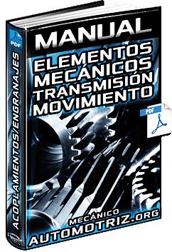 Manual de Mecanismos Transmisores de Movimiento