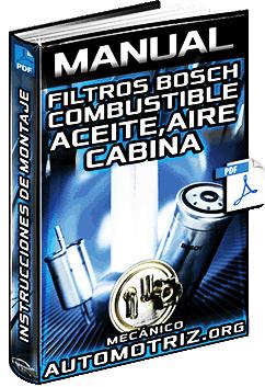 Manual de Filtros Bosch - Combustible, Aceite, Aire y Cabina - Instrucciones