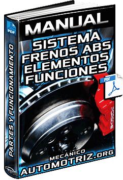 manual de frenos abs antibloqueo sistemas componentes