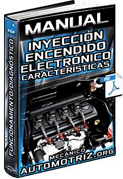 Manual de Inyección y Encendido Electrónico - Características y Funcionamiento