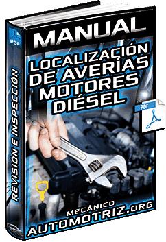 Manual: Localización de Averías en Motores Diésel - Arranque, Ruidos e Inspección