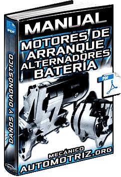 Manual de Motores de Arranque y Alternadores - Batería y Diagnóstico
