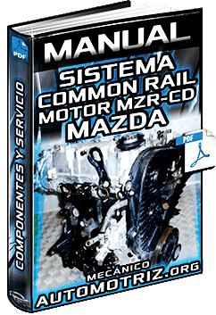 Descargar Manual de Servicio del Sistema Common Rail HP3 del Motor MZR-CD de Mazda 5 y 6