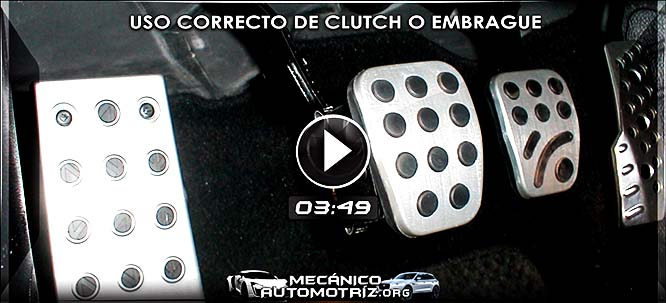Video del Uso Correcto del Clutch o Embrague