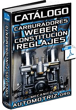 Catálogo de Carburadores Weber - Constitución, Funcionamiento y Reglajes