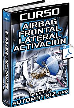 Curso: Airbag Frontal y Lateral – Estructura, Sistema, Condiciones y Activación