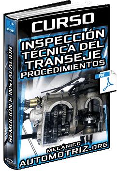 Curso de Inspección Técnica del Transeje – Procedimientos, Remoción e Instalación