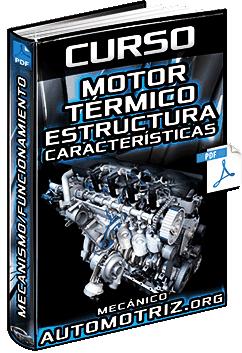 Curso de Motor Térmico – Mecanismos, Admisión, Compresión, Explosión y Escape
