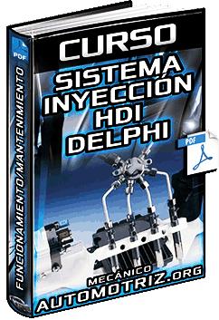 Curso: Sis. de Inyección HDI Delphi DCM3.4 – Circuitos, Funcionamiento y Mantenimiento