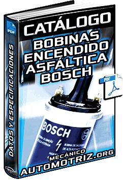 Catálogo de Bobinas de Encendido Bosch con Resina Asfáltica – Especificaciones