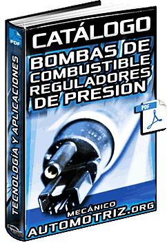 Catálogo de Bombas de Combustible y Reguladores de Presión Bosch '08 '09