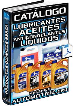 Catálogo de Lubricantes Serca - Aceites de Motor, Anticongelantes y Líquidos