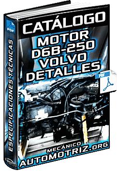 Catálogo del Motor D6B-250 Volvo - Especificaciones Técnicas