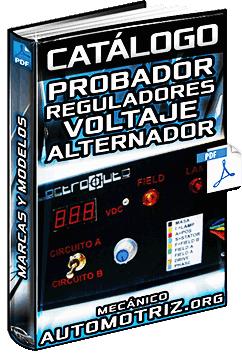 Catálogo de Probadores de Reguladores de Voltaje del Alternador 12V a 32V