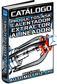 Catálogo: Productos para Mantenimiento NSK - Calentador, Extractor y Alineador