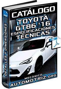 Catálogo de Toyota GT86 '16 – Detalles, Especificaciones Técnicas y Dimensiones