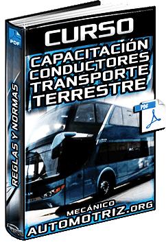 Curso: Capacitación de Conductores de Transporte Terrestre – Reglas y Normas