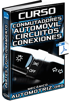 Curso de Conmutadores del Automóvil - Luces, Circuitos, Alumbrado y Conexiones