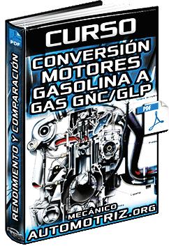 Curso: Conversión del Motor de Gasolina a Gas GNC (GNV) y GLP – Componentes