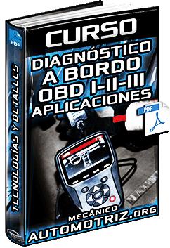 Curso de Diagnóstico a Bordo OBD I, II y III – Tecnología, Detalles y Aplicaciones