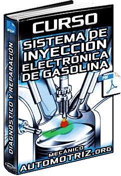 Curso de Sistema de Inyección Electrónica de Gasolina – Diagnóstico y Reparación