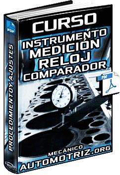 Curso de Instrumento de Medición: Reloj Comparador - Lectura y Calibración