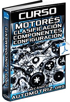 Curso: Motores - Clases, Funcionamiento, Componentes y Configuración