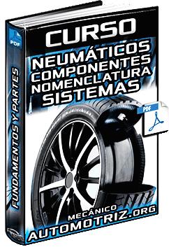 Curso: Neumáticos o Llantas - Funciones, Componentes y Nomenclatura