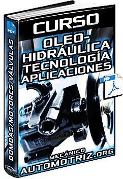 Curso de Oleohidráulica – Tecnología, Aplicaciones, Bombas, Motores y Válvulas