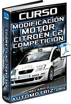 Curso de Modificación y Preparación del Motor de Citroen C2 para Competición