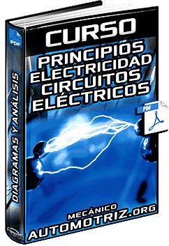 Curso de Principios de Electricidad - Análisis, Circuitos Eléctricos y Diagramas