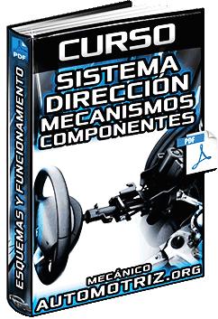 Curso: Sistema de Dirección - Mecanismos, Componentes, Esquemas y Funcionamiento