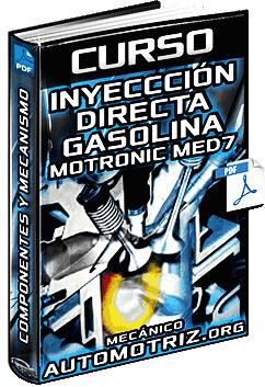 Curso: Sistema de Inyección Directa de Gasolina Motronic MED 7 Bosch