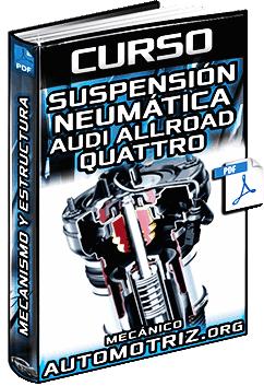 Curso de Sistema de Suspensión Neumática de Audi Allroad Quattro y Estructura