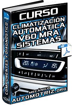 Curso: Climatización Automática V60 MRA – Sistemas, Diagnóstico y Componentes