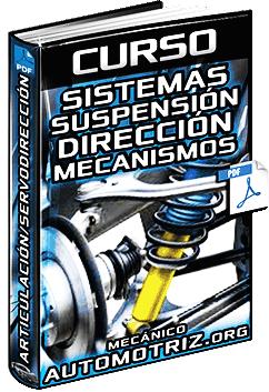 Curso de Sistemas de Suspensión y Dirección - Mecanismo y Articulación