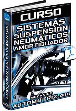 Curso de Sistemas de Suspensión - Neumáticos, Amortiguador y Componentes