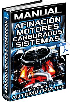 Manual: Afinación de Motores Carburados - Puesta a Punto de Sistemas e Inspección