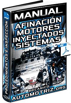 Manual: Afinación de Motores Inyectados - Puesta a Punto de Sistemas e Inspección