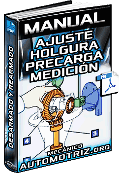 Manual de Ajustes de Holgura y Precarga - Medición, Desarmado y Rearmado