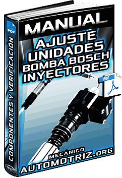 Manual de Ajuste de Unidades Bomba Bosch UP - Procedimiento y Verificación